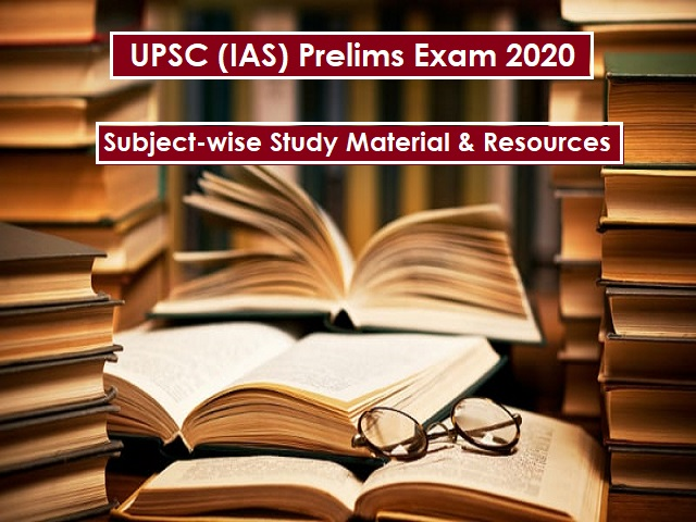 UPSC (IAS) Prelims 2020: Subject-wise Study Material & Important Resources for Complete Preparation