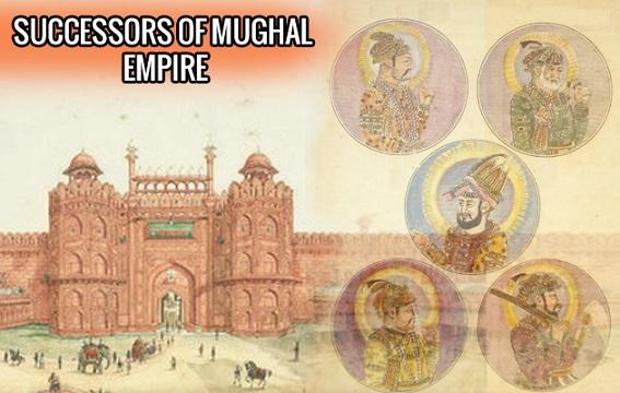 Successors Of Mughal