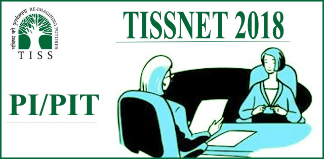 TISSNET 2018: Personal Interview And Pre Interview Test Begins At Different Centers