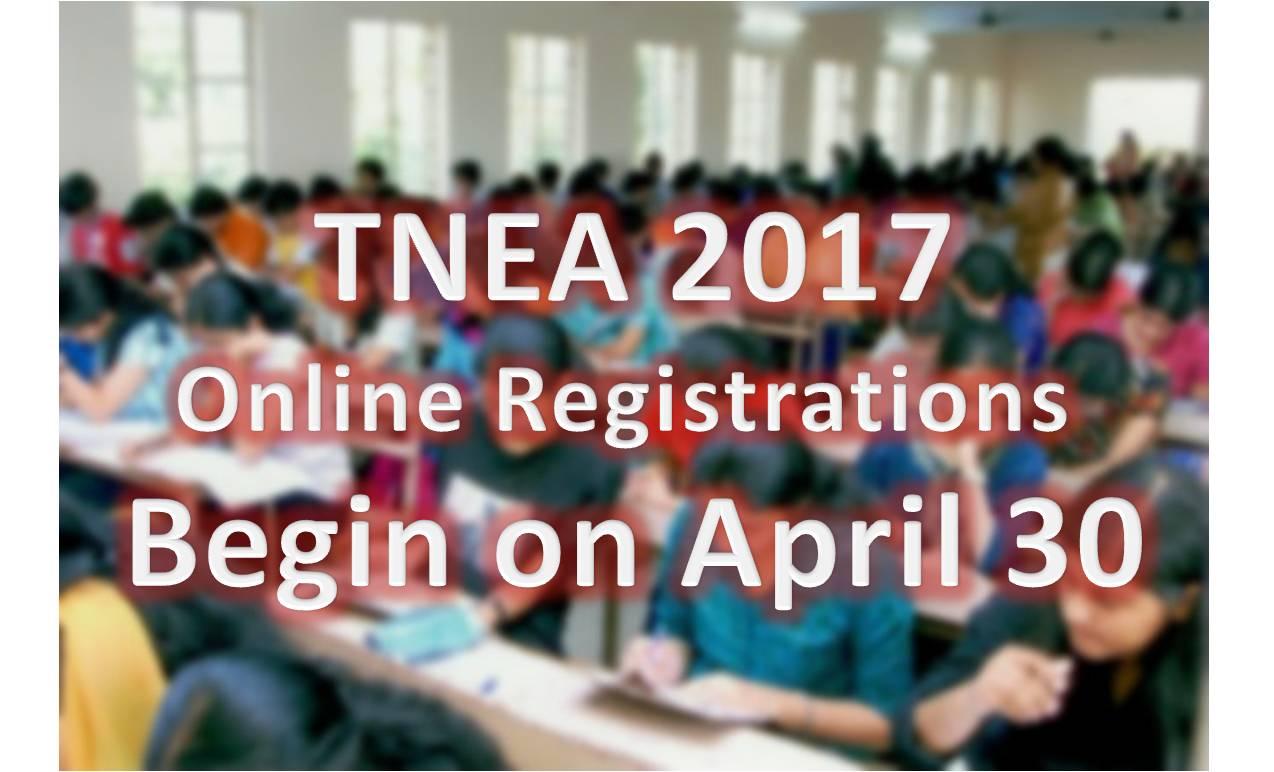 TNEA 2017: Online Registrations To Begin From April 30