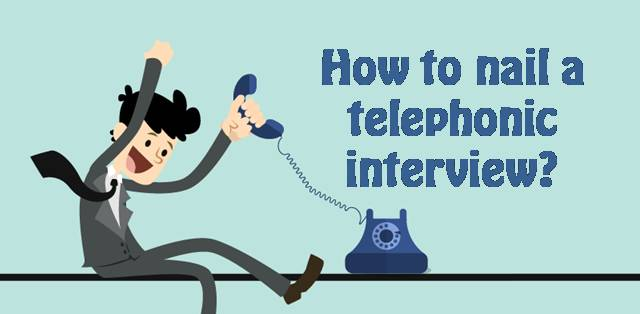 How to impress your interviewer in a telephonic interview?