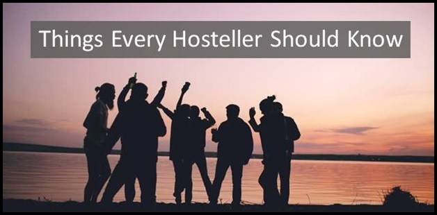 Things every hosteller should know