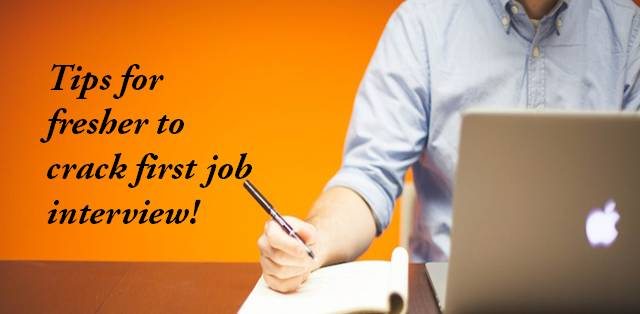 Crack your first job interview with these tips