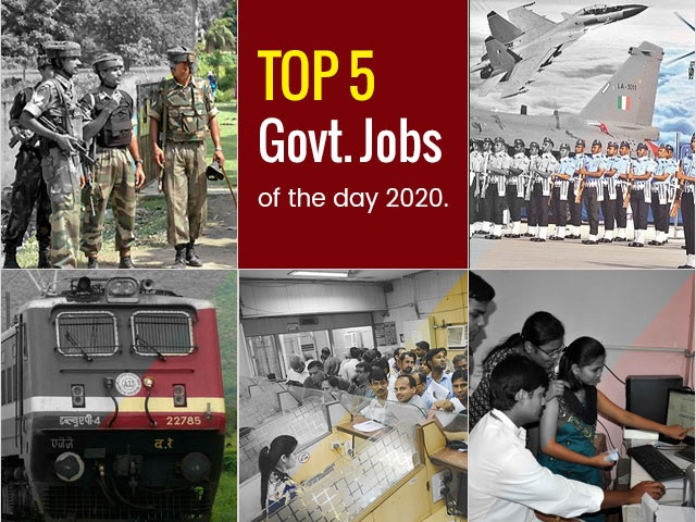Top 5 Govt. Jobs of the Day–10 April 2020