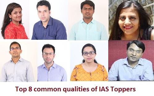 Top 8 common qualities of IAS toppers