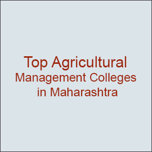 Top Agricultural Management Colleges in Maharashtra
