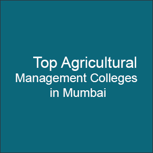 Top Agricultural Management Colleges in Mumbai