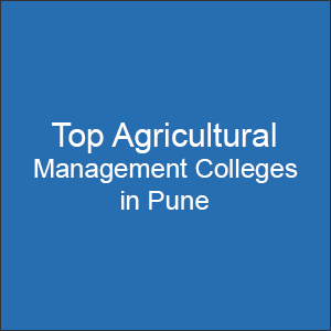 Top Agricultural Management Colleges in Pune