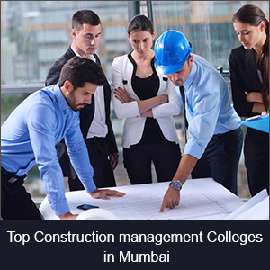 Top Construction Management Colleges in Mumbai