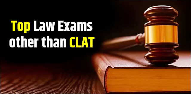 Top Law Entrance Exams other than CLAT | Courses, Seats, Application Process