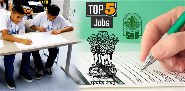 Top 5 Govt Jobs of the Day