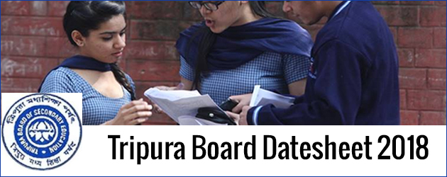 Tripura Board (TBSE) Class 12th Exam Datesheet 2018 Released