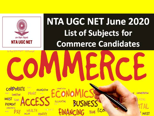 UGC NET NTA Registration 2020 Date Extended: Commerce Students apply for these subjects amid COVID-19 Lockdown