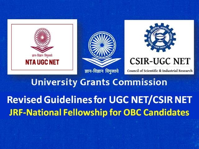 UGC NET 2020/CSIR UGC NET 2020 JRF National Fellowship for OBC Candidates: UGC Revised NET JRF Selection Procedure for Other Backward Class Category