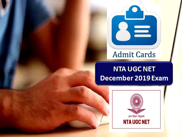 NTA UGC NET Dec 2019 Admit Card Released @ugcnet.nta.nic.in: Here's How to Download!