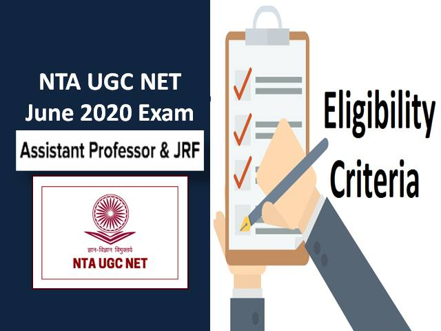 UGC NET Eligibility Criteria 2020 for Assistant Professor & JRF: Check Age Limit & Educational Qualification