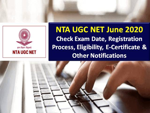 NTA UGC NET 2020 Exam Postponed to 24th Sep Onwards: Check UGC NET Exam Dates, Admit Card Link, Exam Pattern, Syllabus, Eligibility & Other Notifications