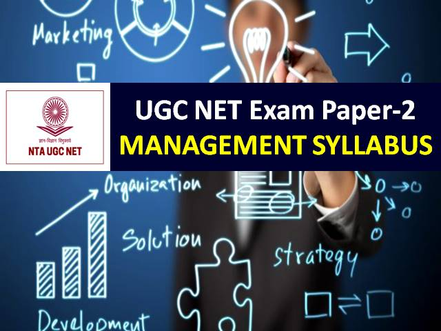 UGC NET Management Syllabus 2020: Check Paper-2 Chapter-wise Detailed Syllabus with Latest UGC NET 2020 Exam Pattern