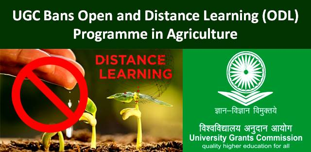 UGC Bans Open and Distance Learning (ODL) Programme in Agriculture