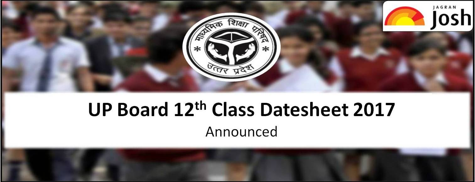 Up Board 12th Date Sheet 2017 Intermediate 12th Time Table 2017
