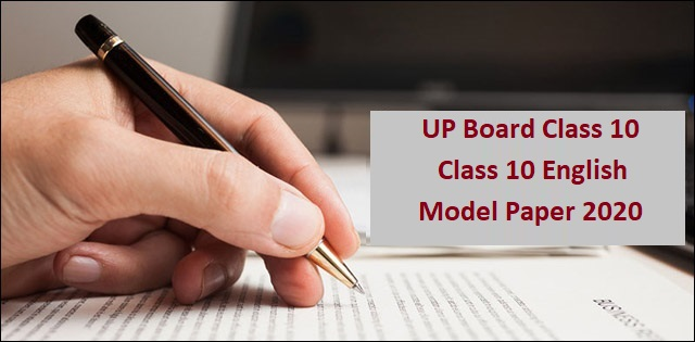 UP Board Class 10 English Model Papers 2020: All sets of sample papers available here