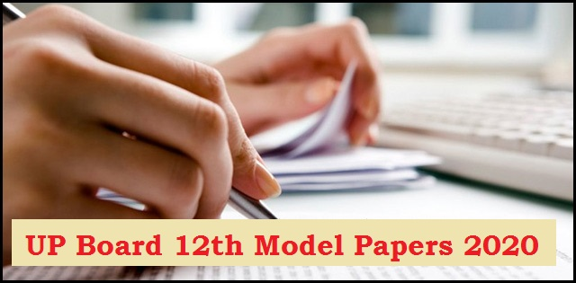 UP Board Class 12 Model Papers 2020: Download question papers of all subjects in PDF