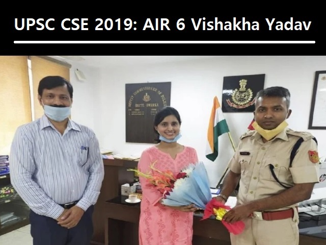Delhi Police ASI's Daughter Vishakha Yadav Bags AIR 6 in UPSC CSE 2019 Merit List