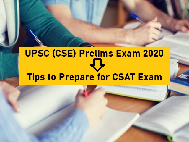 UPSC (CSE) 2020: Tips & Resources to Clear CSAT (Paper 2)