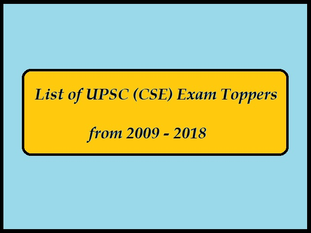 UPSC (IAS) Toppers List, Marks & Other Details