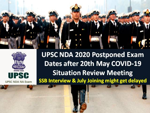 NDA 2020 UPSC Exam Postponed Dates after May 3 confirmed by Union Minister Jitendra Singh|SSB Interview/Joining may get Delayed