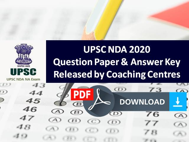 UPSC NDA (1&2) 2020 Exam Question Paper PDF Download Official 6th September: NDA 2020 Answer Key for Maths & GAT Paper Released by Coaching Centres (Unofficial)