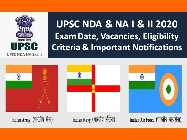 UPSC NDA 2020 Registration Closed: NDA 1&2 Exam on 6th Sep|Check Exam Dates, Admit Card, Eligibility, Vacancies, Exam Pattern, Syllabus & Other Notifications