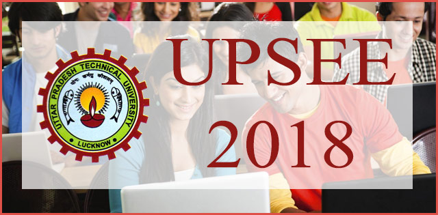 UPSEE 2018: Last date to fill application form is March 15