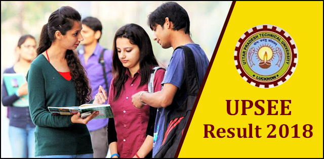 UPSEE Result 2018, AKTU UPTU Entrance Exam Result 2018