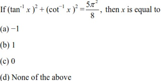 UPSEE Inverse Trigonometric Functions Question 2