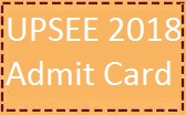 Steps to download UPSEE 2018 Admit Card