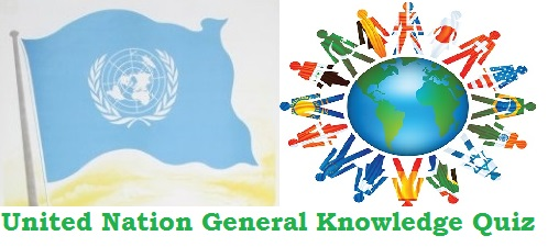 GK Questions and Answers on United Nations Organisation