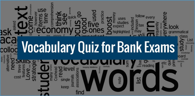 SBI PO Exam: Vocabulary Quiz from newspaper