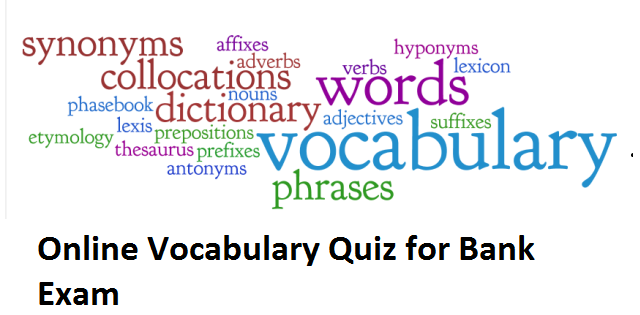 Bank Exam: Important Vocab Quiz 8 Dec 2017