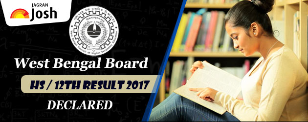 WBCHSE HS Result 2017 Result 2017 Released, Live Now @ wbresults.nic.in, Get merit list on wbchse.nic.in