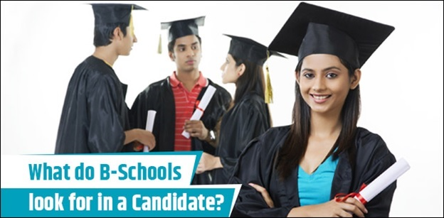What do B-Schools look for in a Candidate?