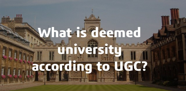 What is deemed university according to UGC?