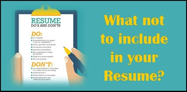 what not to include in your resume