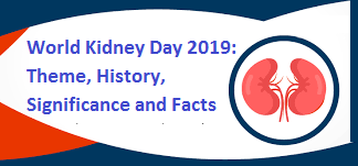 World Kidney Day 2019: Theme, History, Significance and Facts