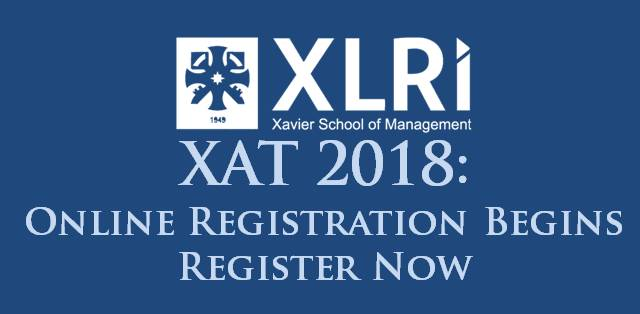 XAT 2018 Online Registrations