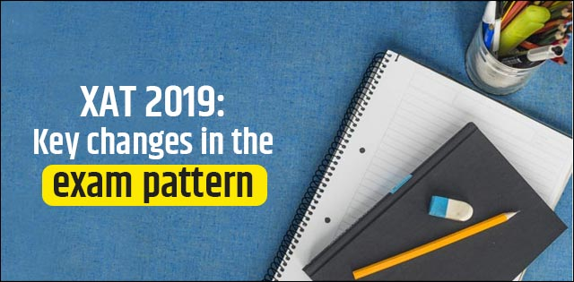XAT 2019: Key changes in the exam pattern