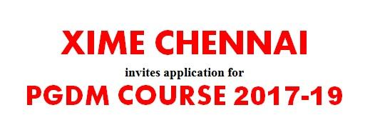 xime chennai fees, xime chennai admission 2017, xime chennai, xime chennai pgdm programme 2017