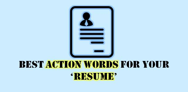 Best Action Words for your Resume