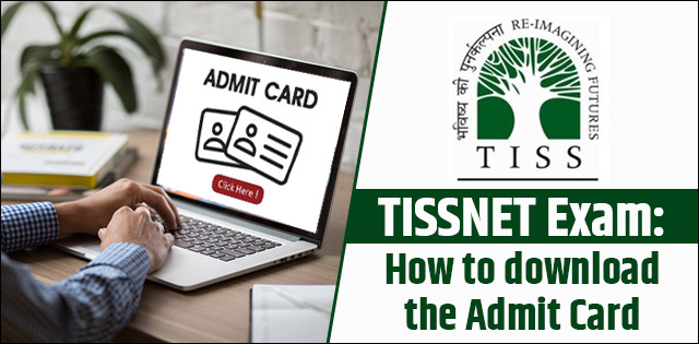 TISSNET Exam How to download Admit Card