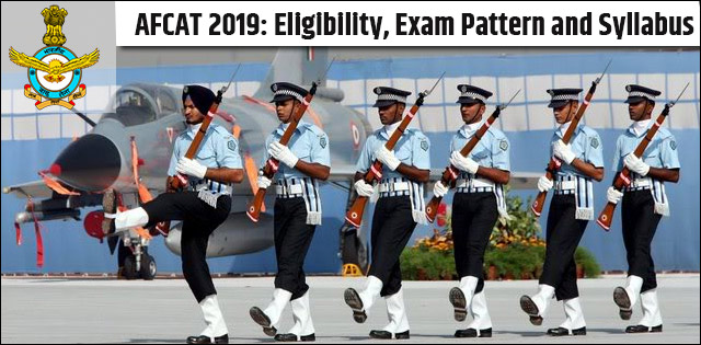 AFCAT Exam 2019: Application Form, Exam Pattern, Eligibility